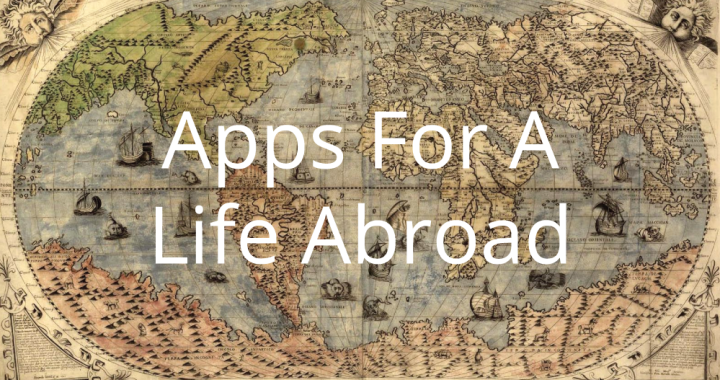 apps-for-a-life-abroad
